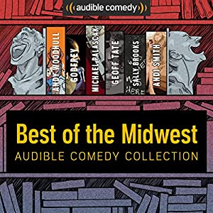 Audible Comedy Collection: Best of The Midwest Performance