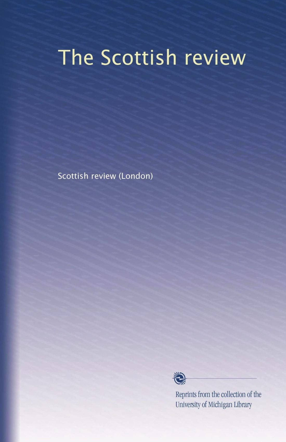The Scottish review (Volume 9) ebook