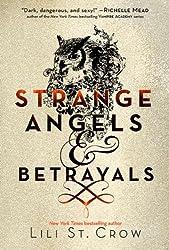 Strange Angels: Strange Angels and Betrayals