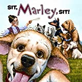 img - for Marley: Sit, Marley, Sit! by John Grogan (2010-07-27) book / textbook / text book