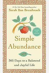 Simple Abundance: 365 Days to a Balanced and Joyful Life Hardcover