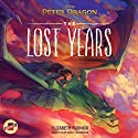 Pete's Dragon: The Lost Years Audiobook by Elizabeth Rudnick,  Disney Press Narrated by Alan Sklar
