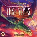 Pete's Dragon: The Lost Years | Elizabeth Rudnick, Disney Press