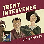 Trent Intervenes: The Detective Club | E. C. Bentley