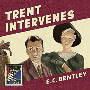Trent Intervenes Audiobook