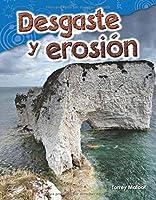 Desgaste Y Erosión (Weathering And Erosion)