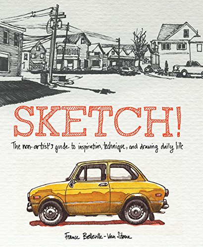 sketch-the-non-artists-guide-to-inspiration-technique-and-drawing-daily-life