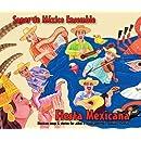 Fiesta Mexicana: Mexican Songs