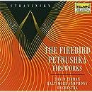 Stravinsky: The Firebird, Petrushka & Fireworks