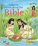 I Want to Know about the Bible, Christina Goodings, 0825478960