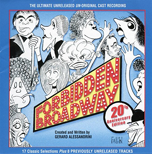 Forbidden Broadway - 20th Anni...