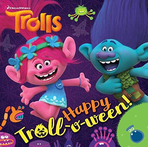 Happy Troll-o-ween! (DreamWorks Trolls) (Pictureback(R)) -