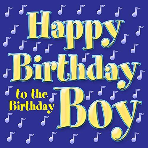 Happy Birthday To The Birthday Boy By Birthday Party Band