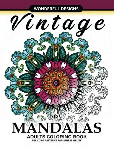 Adult Coloring Book: Vintage Mandala A Mindful Colouring Book with Flower and Animals pdf epub