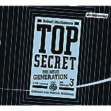TOP SECRET - Die neue Generation 3: Die Rivalen (Top Secret - Die neue Generation (Serie), Band 3)