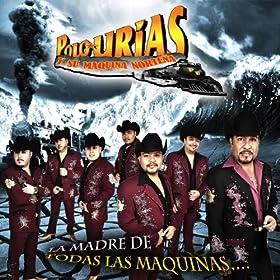 Amazon.com: Hola Amor: Polo Urias Y Su Maquina Norteña: MP3 Downloads