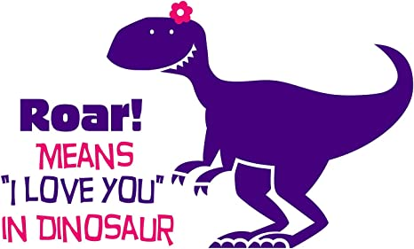 Dinosaur Girl Quote Vinyl Wall Decal Sticker Decor N
