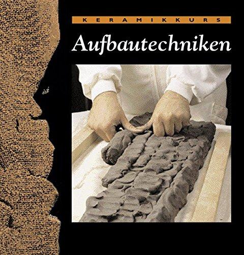 Keramikkurs Aufbautechniken