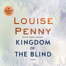Kingdom of the Blind: A Chief Inspector Gamache Novel, Book 14