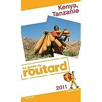 Guide du Routard Kenya, Tanzanie 2011
