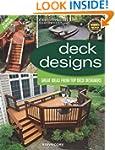 Deck Designs, 3rd Edition: Great Desi...