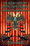 Download The Secret History of the United States: Conspiracies, Cobwebs and Lies in PDF ePUB Free Online