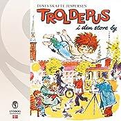 Troldepus i den store by (Troldepus 7) | Dines Skafte Jespersen