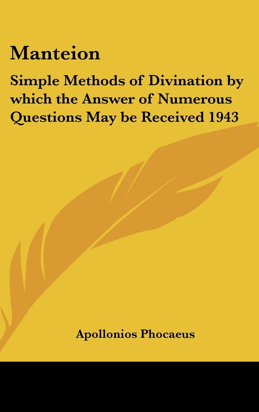 Download Manteion: Simple Methods of Divination by which the Answer of Numerous Questions May be Received 1943 ebook