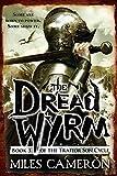 The Dread Wyrm (The Traitor Son Cycle)