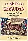 La bete du gevaudan, une grande enigme de l'histoire par Buffière