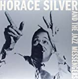 Horace Silver and the Jazz Messengers [Vinyl LP]