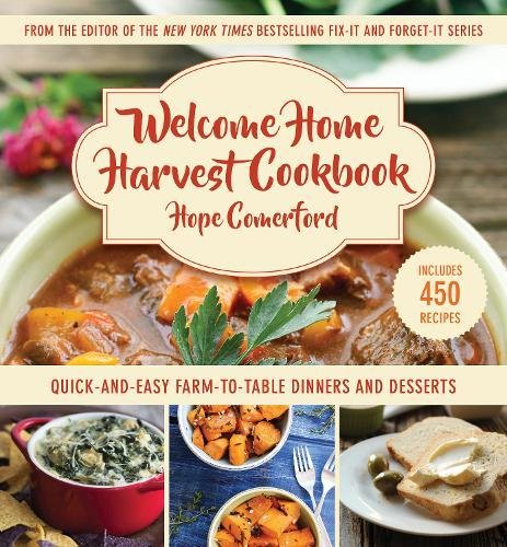 Cookbook: Quick-and-Easy Farm-to-Table Dinners and Desserts ()