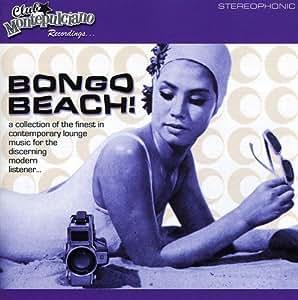 Club Montepulciano Presents: Bongo Beach