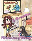 Pheobe Mckeeby in I Promise I'll Take Care of the Dog, Melissa J. Collesano, 1465364668