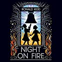 Night on Fire Audiobook by Ronald Kidd Narrated by Robin Eller