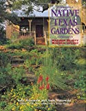Native Texas Gardens, Sally Wasowski, 1589790588