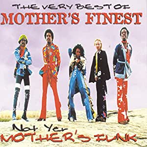 Not Your Mother's Finest