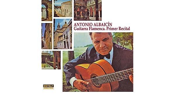Guitarra Flamenca, Primer Recital de Antonio Albaicín en Amazon ...