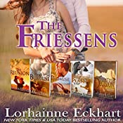 The Friessens: Boxed Set, Books 1-5 | Lorhainne Eckhart