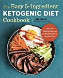#10: The Easy 5-Ingredient Ketogenic Diet Cookbook: Low-Carb, High-Fat Recipes for Busy People on the Keto Diet