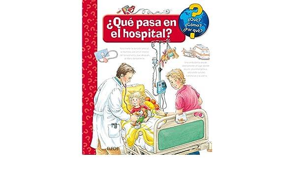 ¿Qué pasa en el hospital?: ANDREA ERNE: 9788417254254: Amazon.com: Books