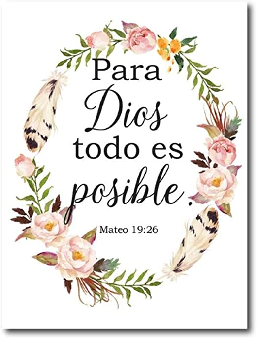 Amazon Com Spanish Bible Verse Quotes Prints God Christian Wall Art Decor Scandinavian Canvas Painting Flower Poster Home Decor Wall Pictures 40x60cm No Frame Posters Prints