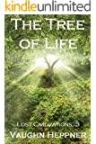 The Tree of Life (Lost Civilizations: 3)