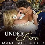 Under Fire: Strong & Sexy | Marie Alexander