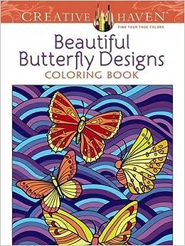 Amazon Creative Haven Beautiful Butterfly Designs Coloring Book Books 9780486494562 Jessica Mazurkiewicz