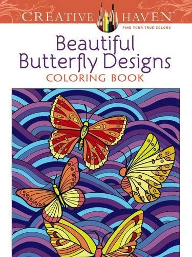 Creative Haven Beautiful Butterfly Designs Coloring Book (Creative Haven Coloring Books)