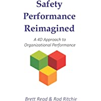 Safety Performance Reimagined: A 4D Approach to Organizational Performance