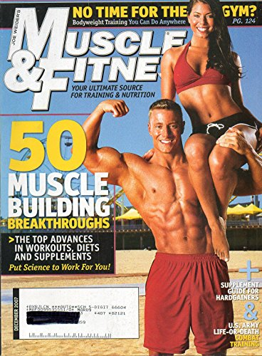 MUSCLE & FITNESS MAGAZINE (December 2007) COVER PHOTO: ROB YOUELLS & TARA LAVALLEY + 50 MUSCLE BUILDING BREAKTHROUGHS + NEW ADVANCED WORKOUT