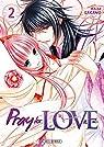 Pray for Love, tome 2 par Sakano