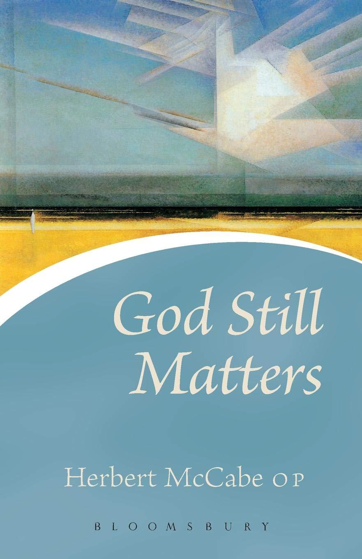 Why London Mccabes Death Matters >> Amazon Com God Still Matters Continuum Icons 9780826476692